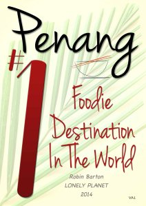Penang #1 Foodie Destination