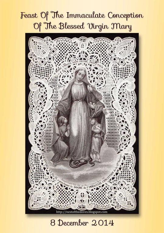 The image above is a vintage holy picture of Our Lady of Immaculate Conception, created in the 1800s.  Visit http://nestofthedoves.blogspot.com